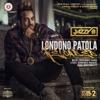 Londono Patola Reloaded Folk N Funky 2 Single