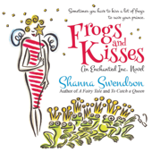 Frogs and Kisses (Unabridged)