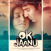 OK Jaanu (Original Motion Picture Soundtrack)-A. R. Rahman