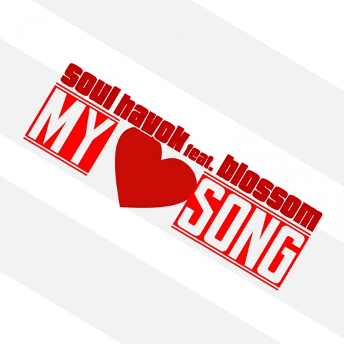DOWNLOAD MP3: Soul Havok - My Love Song (feat  Blossom