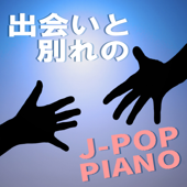 Hello, Goodbye J-Pop Piano