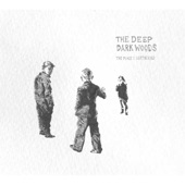 The Deep Dark Woods - Mary's Gone