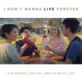 I Don't Wanna Live Forever (Acoustic Version) - Single