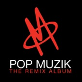 Pop Muzik - The Remix Album