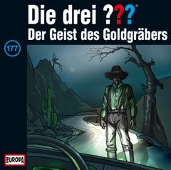 Folge 177: Der Geist des Goldgräbers