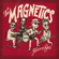 Hey Mary - The Magnetics