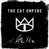 The Cat Empire - Hello
