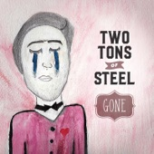 Two Tons of Steel - Shoulda Known Better
