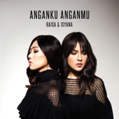 Download Anganku Anganmu - Raisa & Isyana Sarasvati Mp3 and Videos