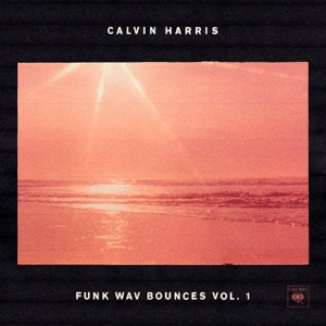 Calvin Harris - Feels feat. Pharrell Williams, Katy Perry & Big Sean