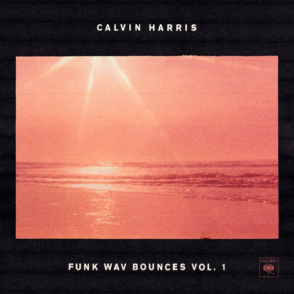 Faking It (feat. Kehlani & Lil Yachty) - Calvin Harris song image