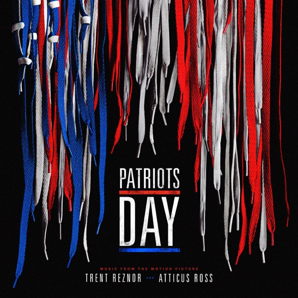 Patriots Day (Music from the Motion Picture) by Trent Reznor ...