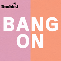 Bang On podcast