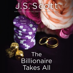 The Billionaire Takes All: The Sinclairs, Book 5 (Unabridged)