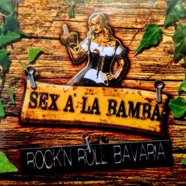 """""""Rock 'n' roll Bavaria"""" von Sex à La Bamba"""