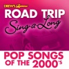 Drew s Famous Road Trip Sing A Long Pop Songs of the 2000 s