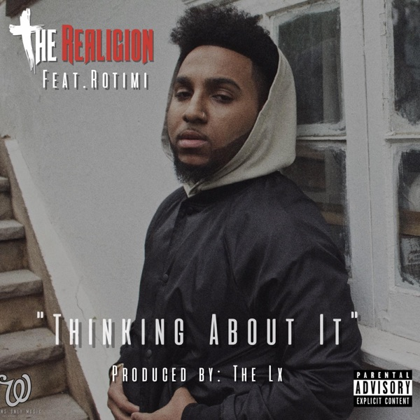 Thinking About It (feat. Rotimi) - Single