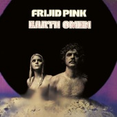 Frijid Pink - Earth Omen