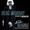 HEALTH - Blue Monday (From