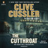 Clive Cussler & Justin Scott - The Cutthroat: An Isaac Bell Adventure, Book 10 (Unabridged) artwork
