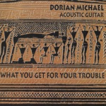 Dorian Michael - Lay Down Your Weary Tune
