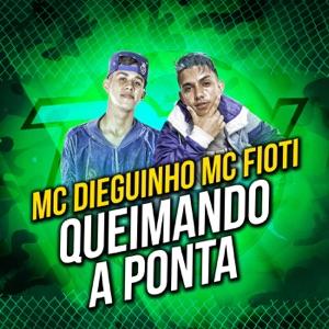 Queimando a Ponta - Single Mp3 Download