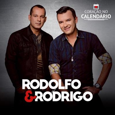 Coração no Calendário - Rodolfo e Rodrigo