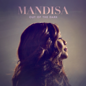 Out Of The Dark (Deluxe Edition)-Mandisa