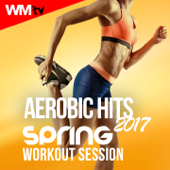 Aerobic Hits 2017 Spring Workout Session (60 Minutes Non-Stop Mixed Compilation Fitness & Workout 135 Bpm / 32 Count)