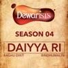 Daiyya Ri feat Bryden Lewis Parth Chandiramani Gaurav Vaz The Dewarists Season 4 Single