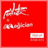 Tied Up (Remixes) - Single
