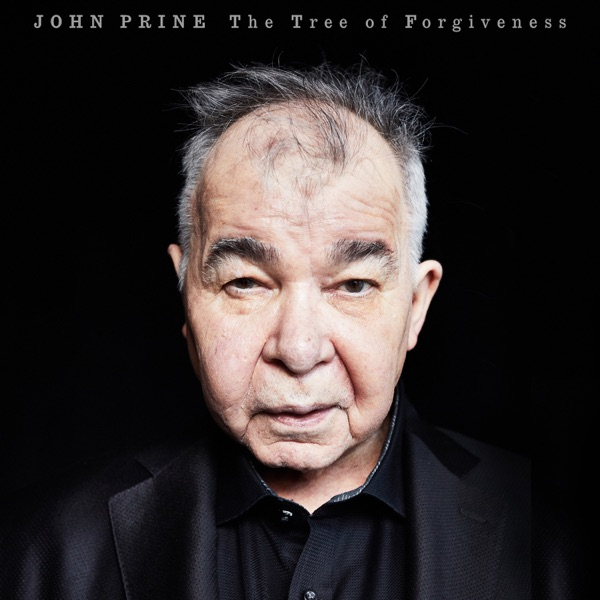 John Prine - The Tree of Forgiveness album wiki, reviews