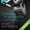 L'Étreinte des promesses: La Trilogie Fire After Dark 3 - Sadie Matthews