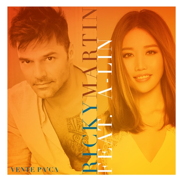 Vente Pa' Ca (feat. A-Lin) - Single