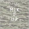 Mix It Up - Single ジャケット写真