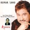 Kumar Sanu Vol 1 Single