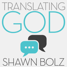 Translating God: Hearing God's Voice for Yourself and the World Around You (Unabridged) audiobook