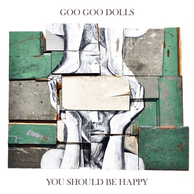 You Should Be Happy - EP - The Goo Goo Dolls album
