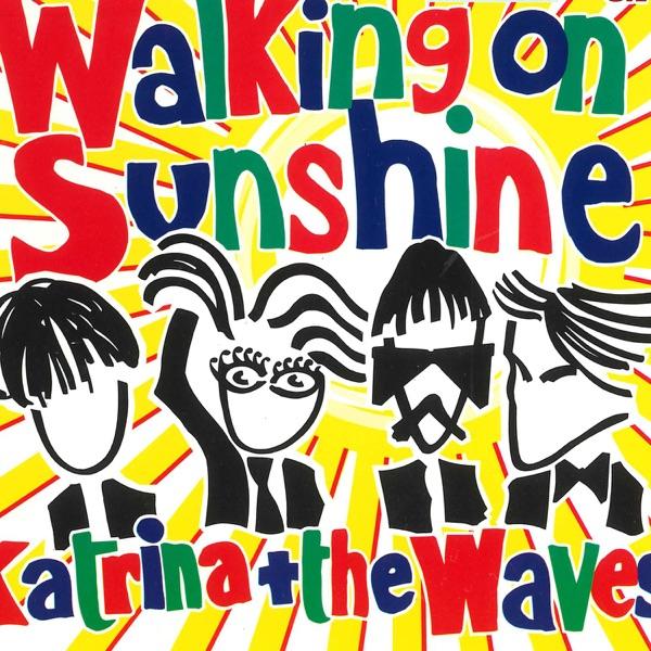 Katrina And The Waves - I'm Walking On Sunshine