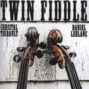 Twin Fiddle – Daniel LeBlanc