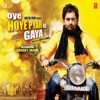 Oye Hoye Pyar Ho Gaya Original Motion Picture Soundtrack