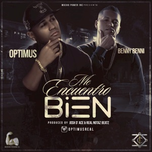 Me Encuentro Bien (feat. Benny Benni) - Single Mp3 Download