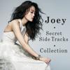 Joey: Secret Side Tracks Collection - 容祖兒