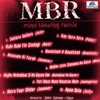 MBR Mind Blowing Remix (Remix Version)