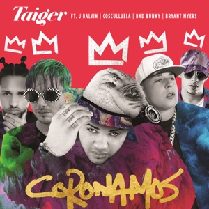 Coronamos (feat. Cosculluela, Bad Bunny & Bryant Myers) - Single Mp3 Download