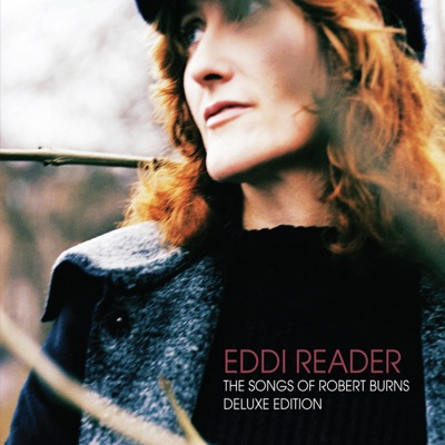 The Songs of Robert Burns (Deluxe Edition) - Eddi Reader