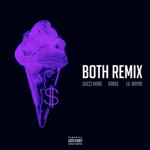 Both (Remix) [feat. Drake & Lil Wayne] - Single Mp3 Download