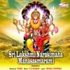 Sri Lakshmi Narasimaha Manasasmarami Single