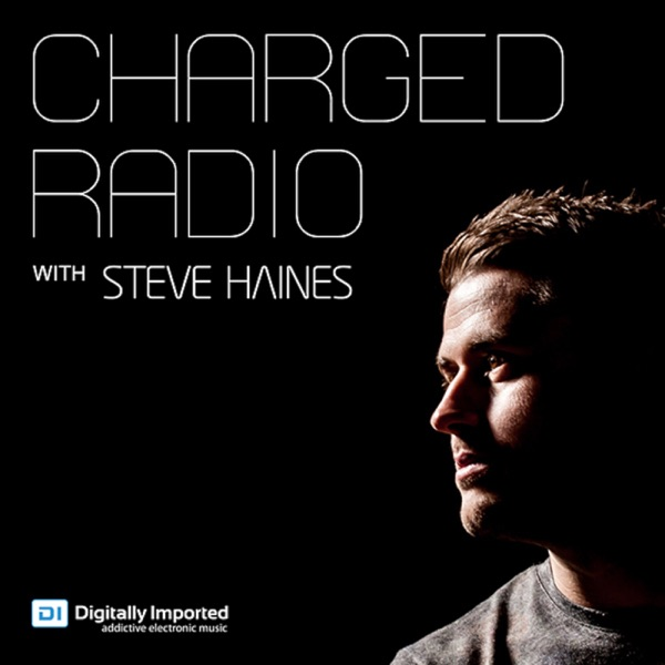 Charged Radio with Steve Haines