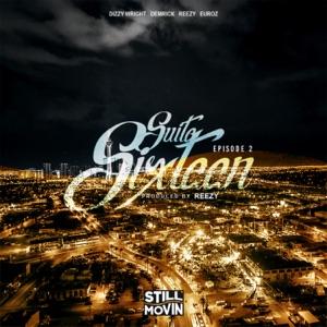 Suite Sixteen Episode II (feat. Dizzy Wright, Demrick, Reezy & Euroz) - Single Mp3 Download